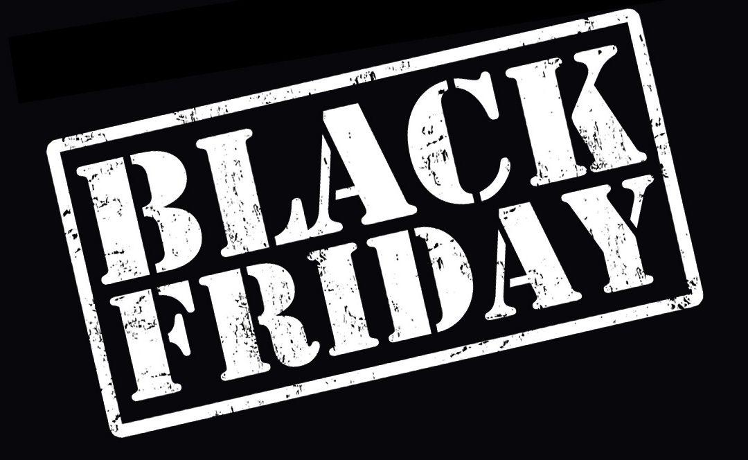 Black Friday !!!!